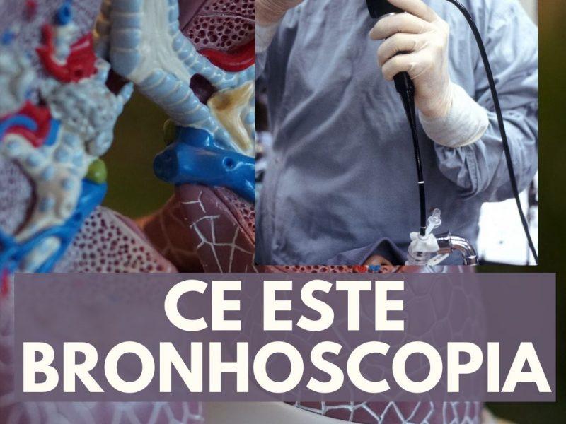 Bronhoscopia – informații pentru pacient