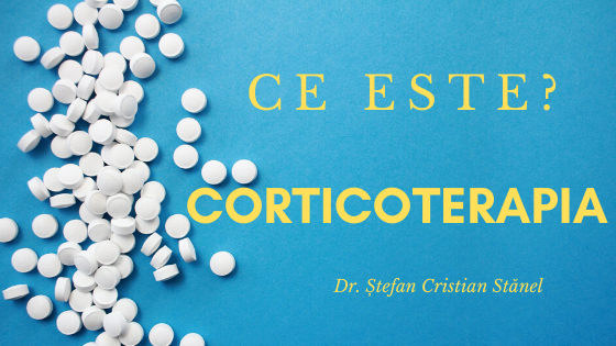Ce este corticoterapia?