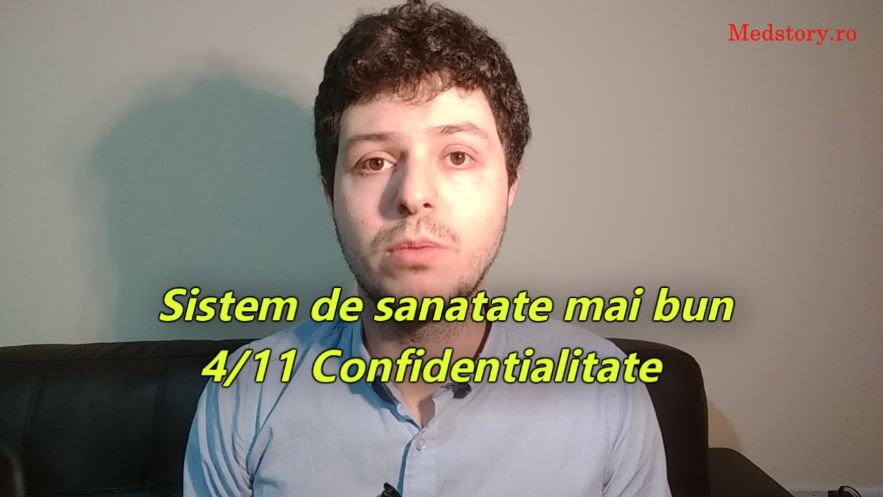 Sistem de sanatate mai bun: 4/11 Confidentialitate