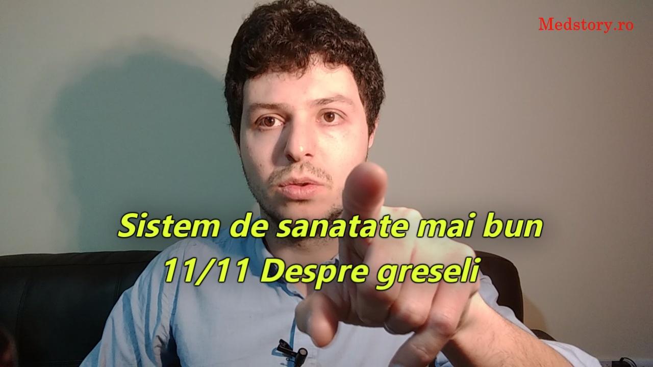 Sistem de sanatate mai bun: 11/11 Despre greseli