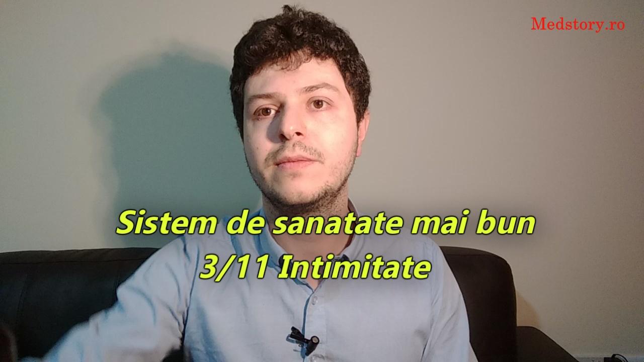 Sistem de sanatate mai bun: 3/11 Intimitate