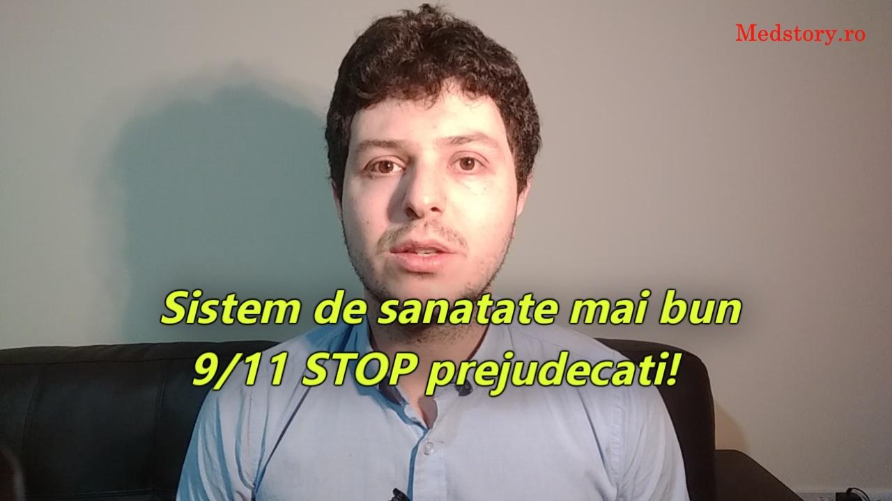 Sistem de sanatate mai bun: 9/11 STOP prejudecati!