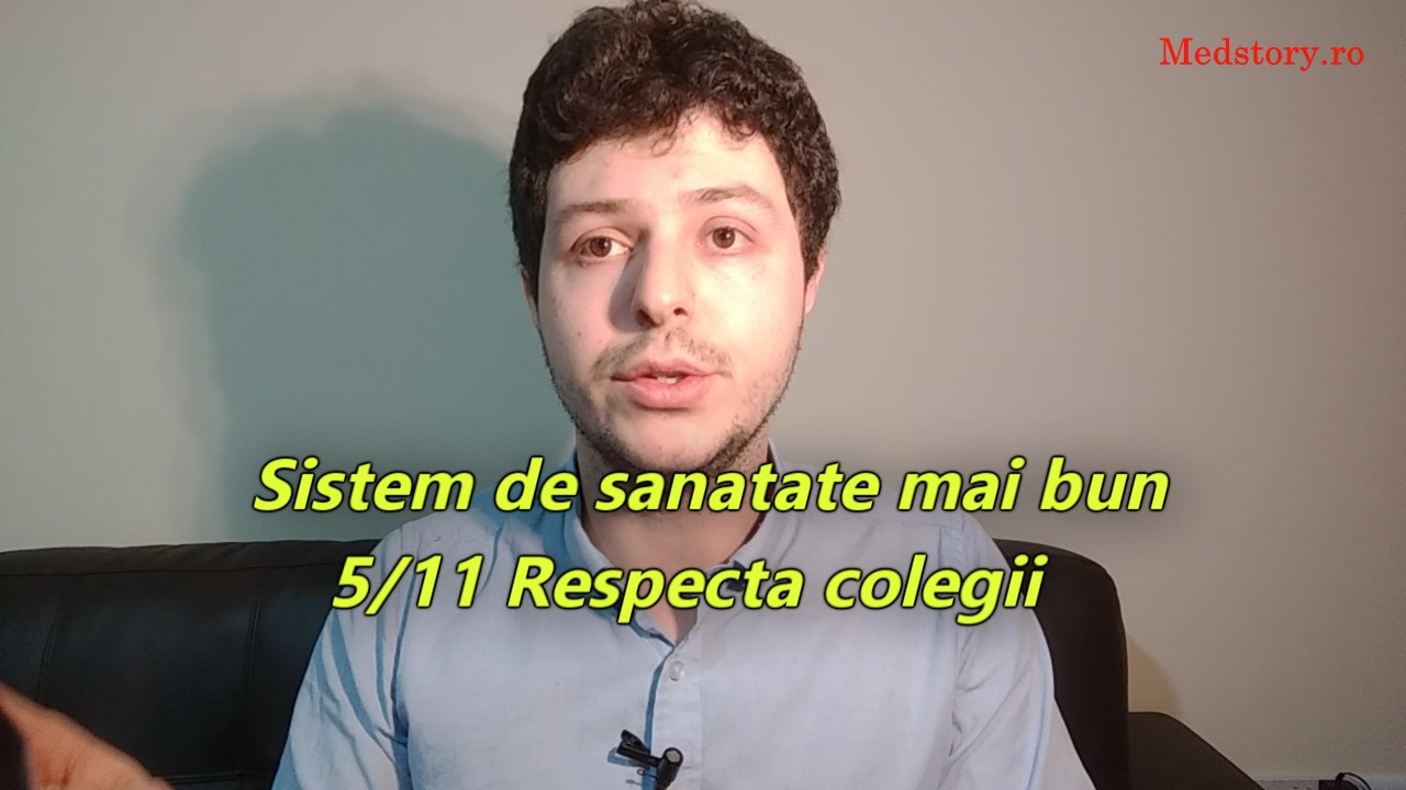 Sistem de sanatate mai bun: 5/11 Respecta colegii